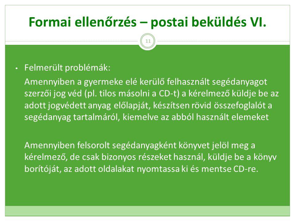 Formai ellenőrzés – postai beküldés VI.