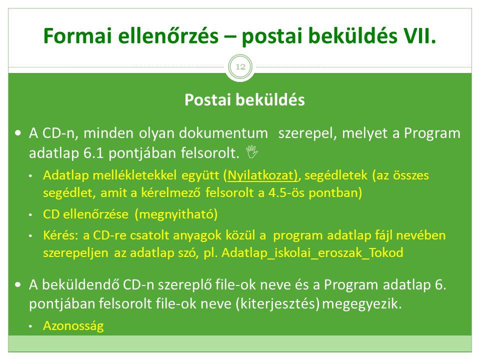 Formai ellenőrzés – postai beküldés VII.