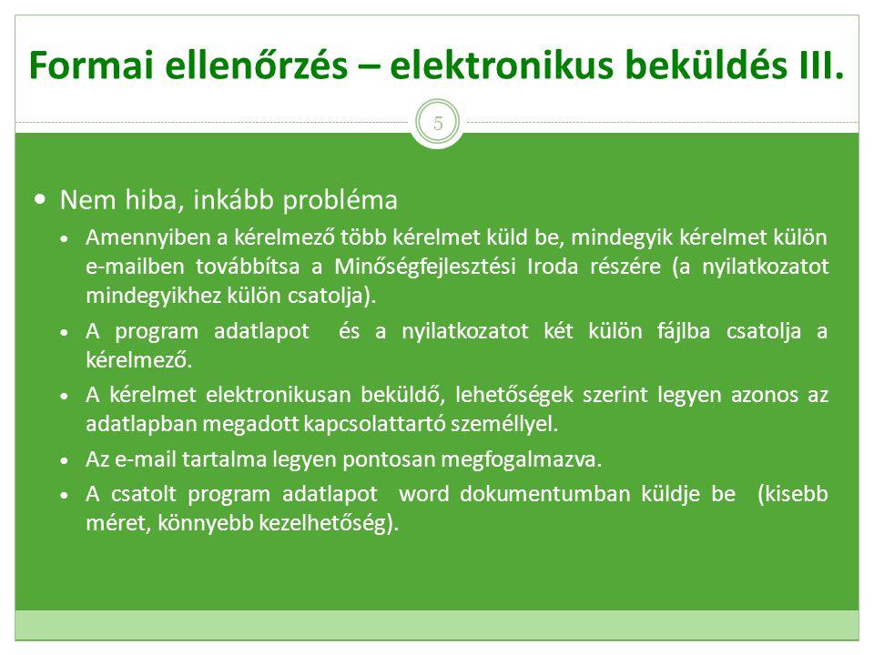 Formai ellenőrzés – elektronikus beküldés III.