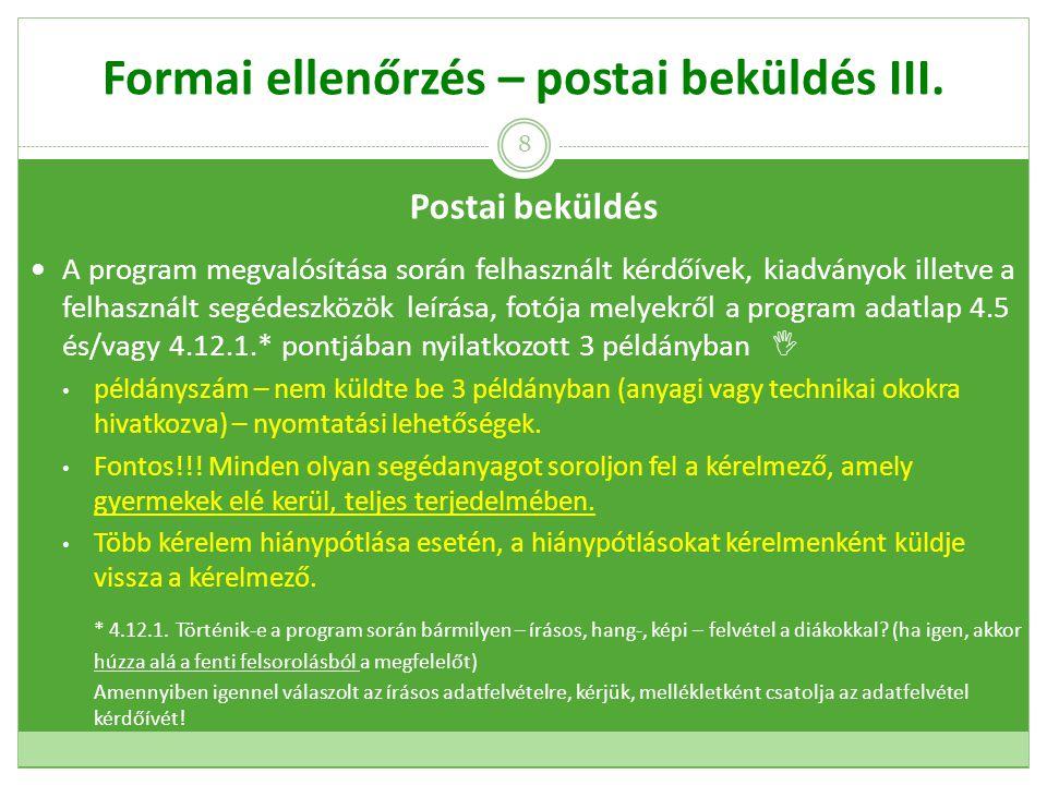 Formai ellenőrzés – postai beküldés VI.4.5 és/vagy 4.12.1.