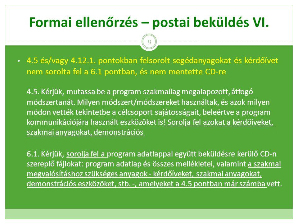 Formai ellenőrzés – postai beküldés VI. 4.5 és/vagy 4.12.1.