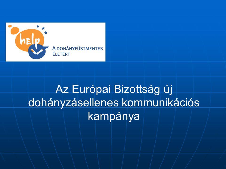Az Európai Bizottság új dohányzásellenes kommunikációs kampánya