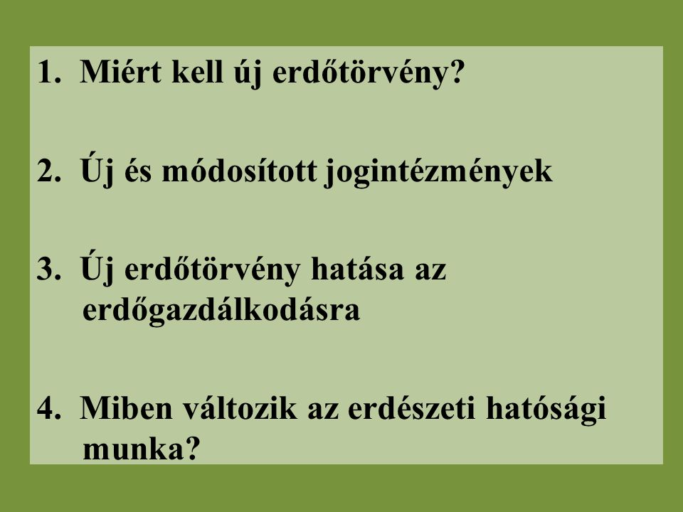 Civil 1% Folyamatos erdőborítás (Erdei túraútvonalak fenntartása) Tájékoztatás az erdőgazdálkodásról (Akadálymentesítés a közjóléti létesítményekben) (Egyedi növénytelepítések, fásítások) (Európai Erdők Hete rendezvénysorozat) Szakmai kiadványok (Erdei vasutak)