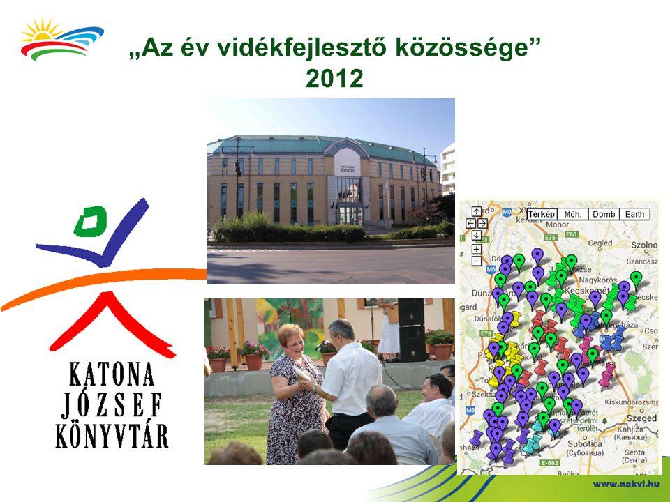"""""""Az év vidékfejlesztő közössége 2012"""