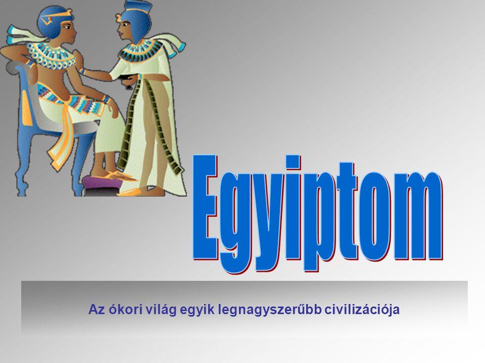 A Nílus A sivatag A víz áradásának elmaradását az em- berek istencsapásként élték meg.