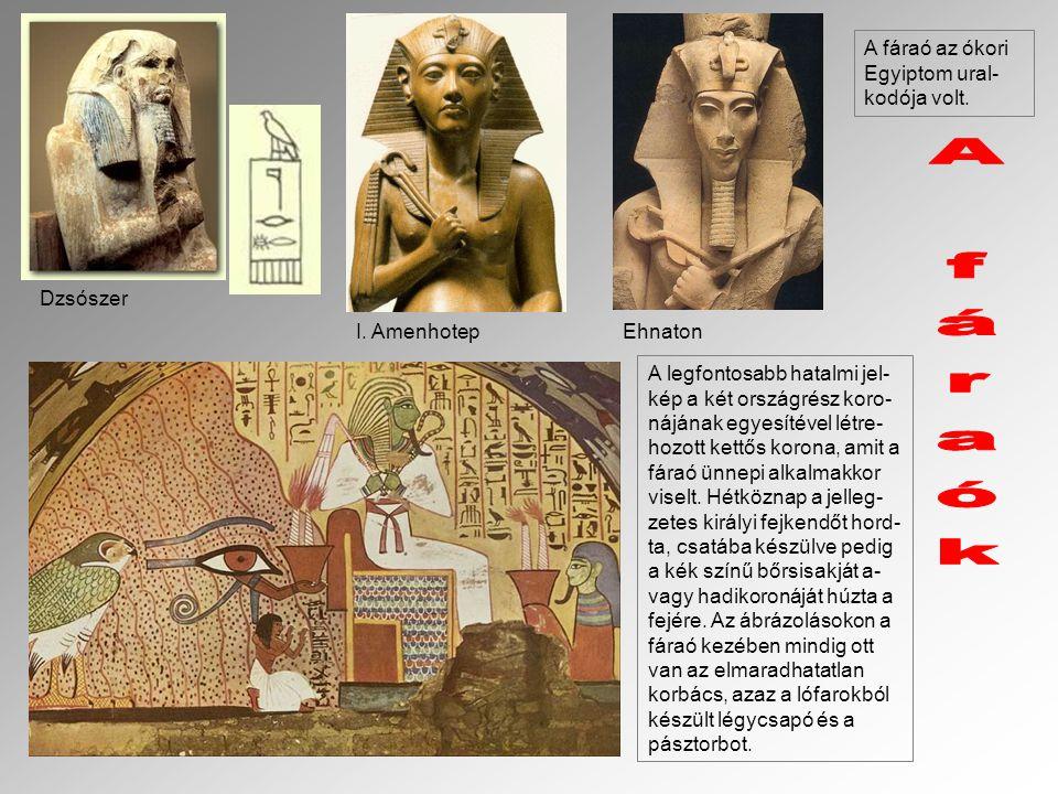 A fáraó az ókori Egyiptom ural- kodója volt. A legfontosabb hatalmi jel- kép a két országrész koro- nájának egyesítével létre- hozott kettős korona, a