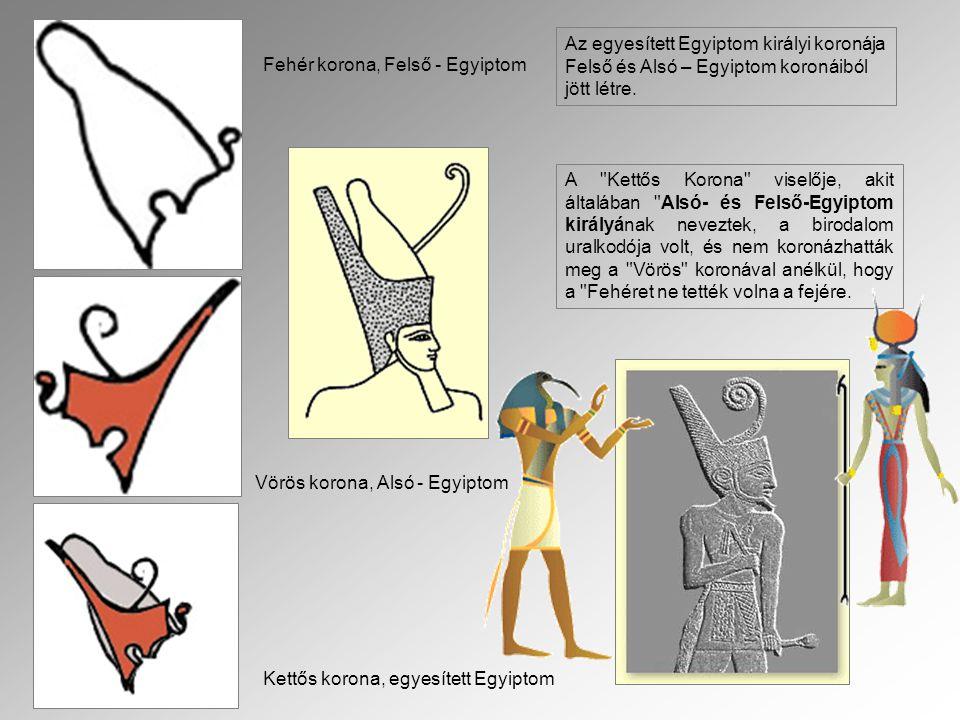 Fehér korona, Felső - Egyiptom Vörös korona, Alsó - Egyiptom Kettős korona, egyesített Egyiptom Az egyesített Egyiptom királyi koronája Felső és Alsó