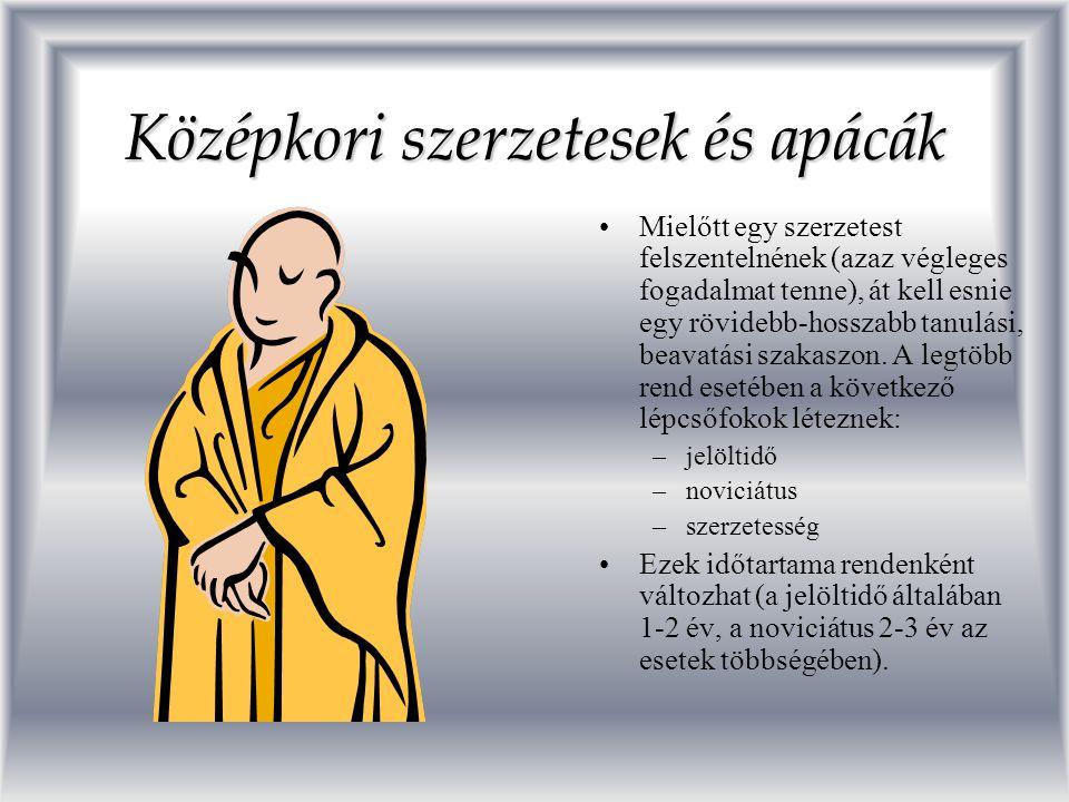 Középkori szerzetesek és apácák Szerzetesrend alatt az egyházuk által jóváhagyott szabályok szerint élő, kolostorban lakó szerzetesek közösségét értjük.Szerzetesrend alatt az egyházuk által jóváhagyott szabályok szerint élő, kolostorban lakó szerzetesek közösségét értjük.