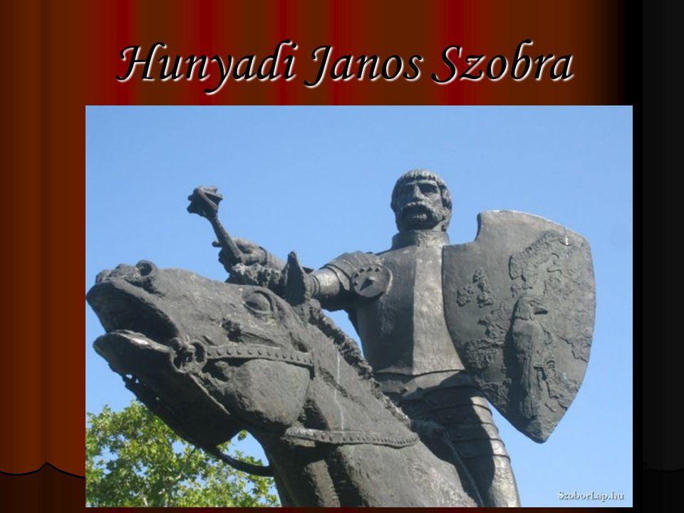 Hunyadi Janos Szobra