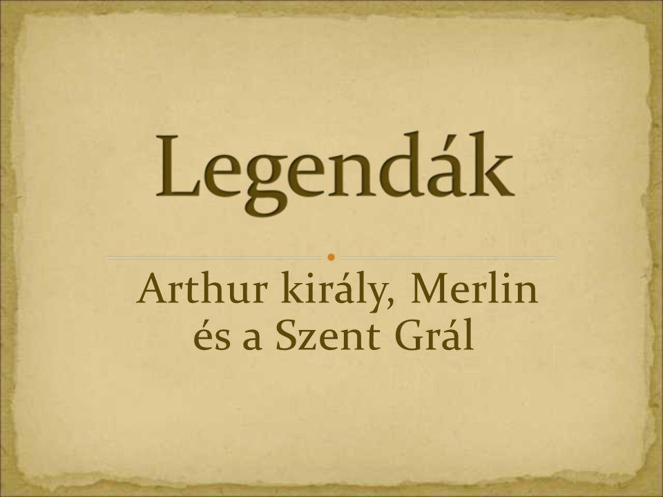 Arthur király, Merlin és a Szent Grál