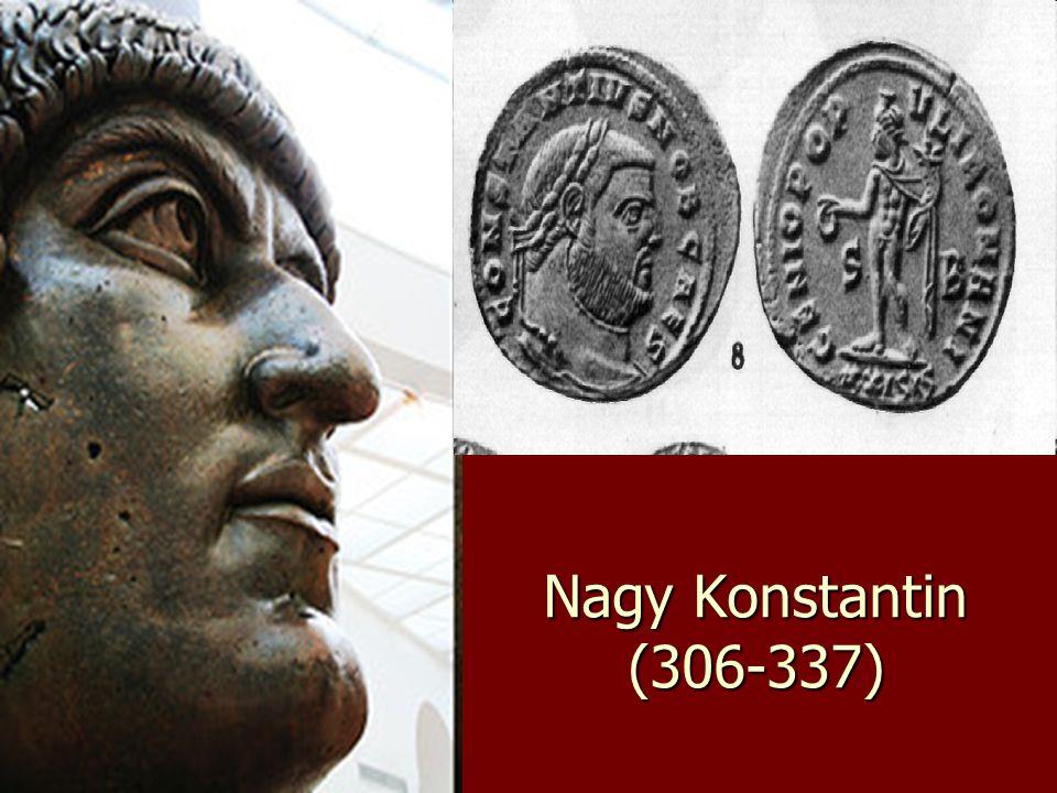 Nagy Konstantin (306-337)