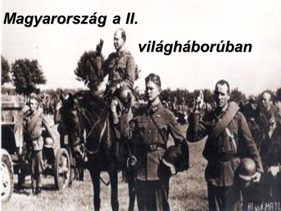 Magyarország a II. világháborúban világháborúban