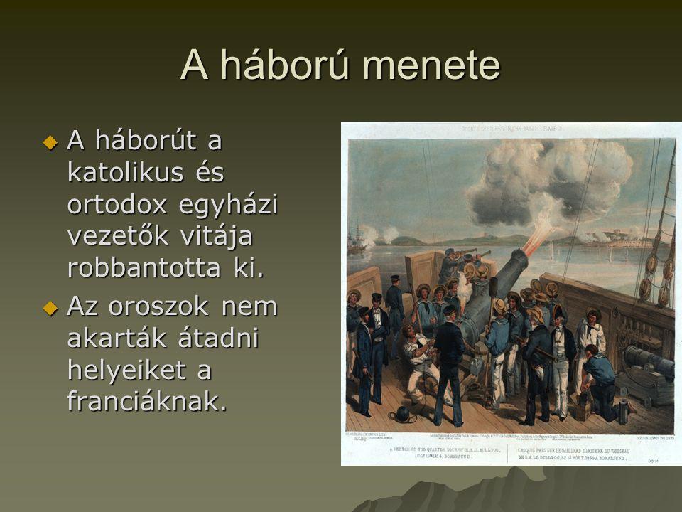 A háború menete  A háborút a katolikus és ortodox egyházi vezetők vitája robbantotta ki.