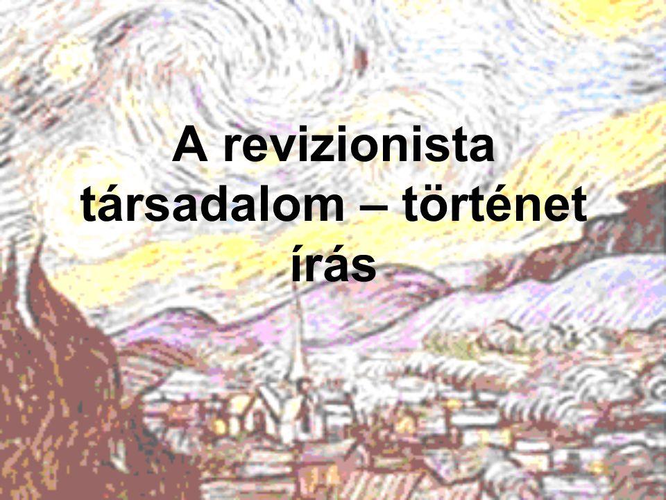 A revizionista társadalom – történet írás