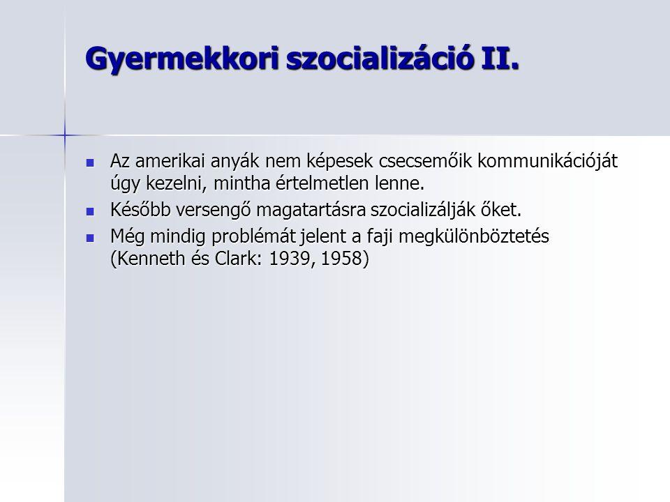Gyermekkori szocializáció II.