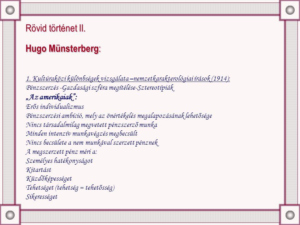 Rövid történet II. Hugo Münsterberg : 1.