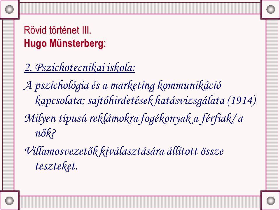 Rövid történet III. Hugo Münsterberg : 2.