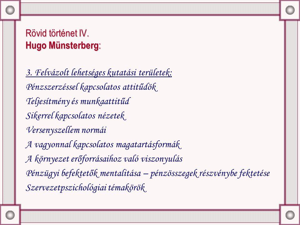 Rövid történet IV. Hugo Münsterberg : 3.