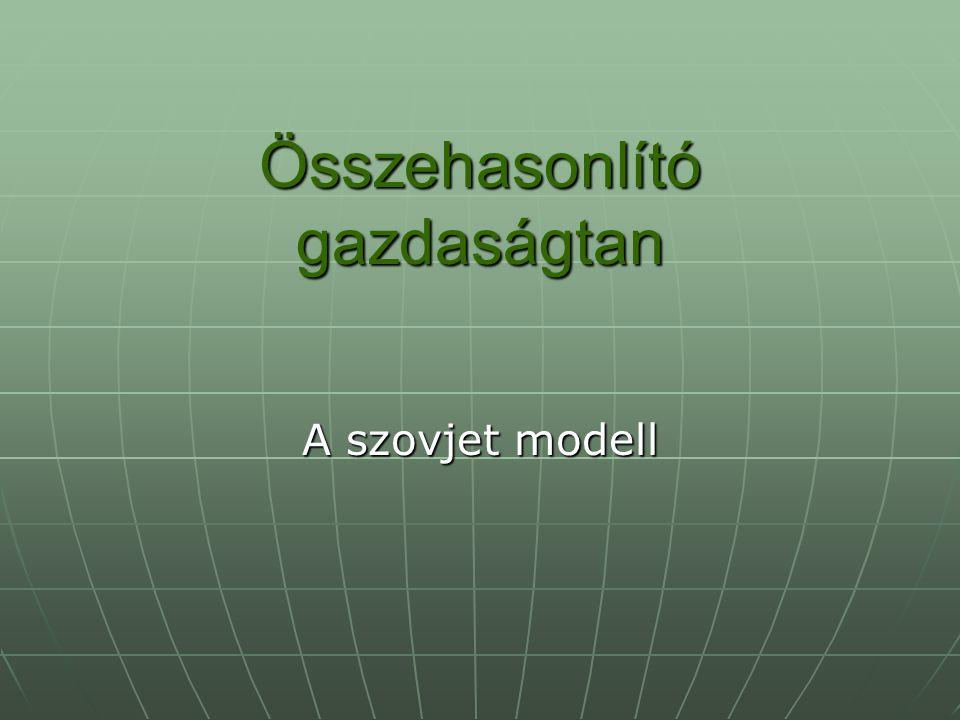 Összehasonlító gazdaságtan A szovjet modell