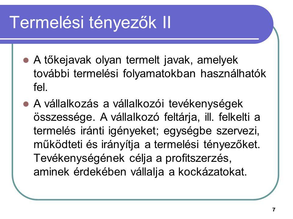 128 Belső: tulajdonosok, menedzserek, munkavállalók.