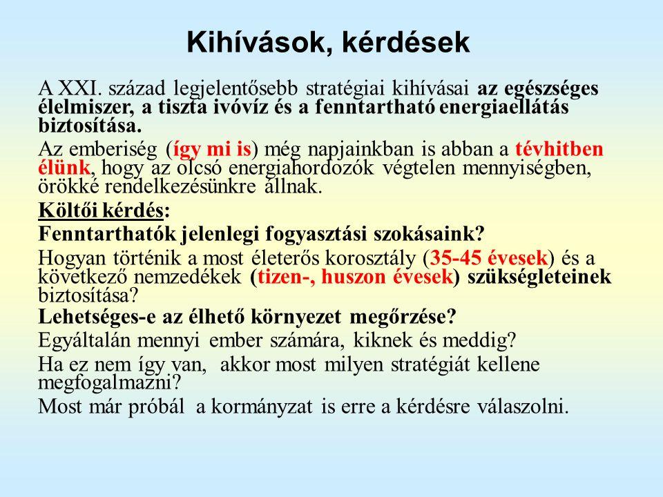 2012. 09. 28.Magyarország Energiastratégiája 2030-205024 Energia takarékossági lehetőségek 2030-ig