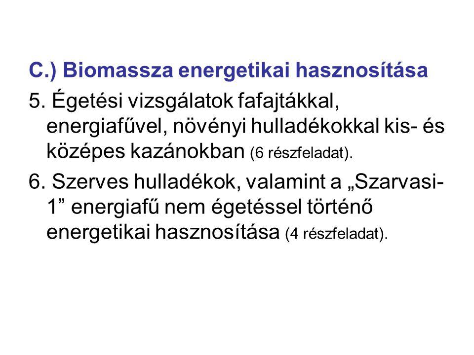 C.) Biomassza energetikai hasznosítása 5.