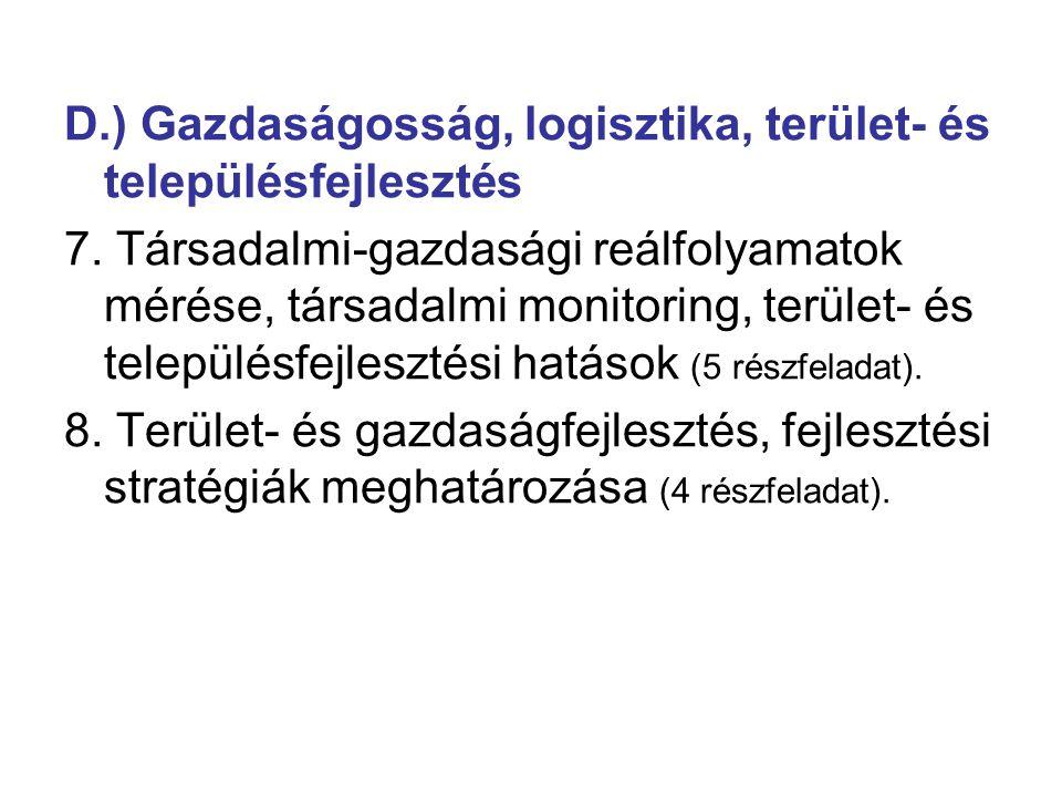 D.) Gazdaságosság, logisztika, terület- és településfejlesztés 7.