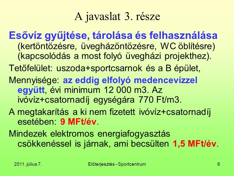 """2011. július 7.Előterjesztés - Sportcentrum27 Kazán helyszín: """"lőtér"""