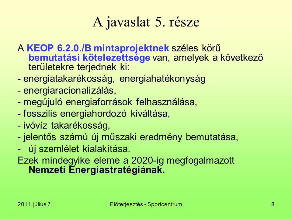2011. július 7.Előterjesztés - Sportcentrum8 A javaslat 5.