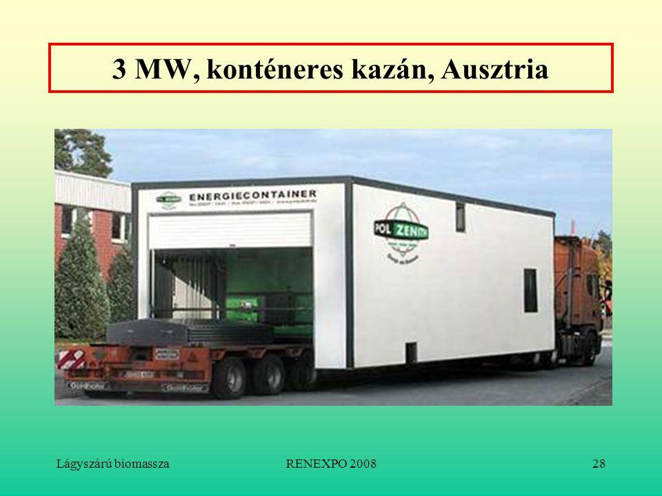 Lágyszárú biomasszaRENEXPO 200828 3 MW, konténeres kazán, Ausztria