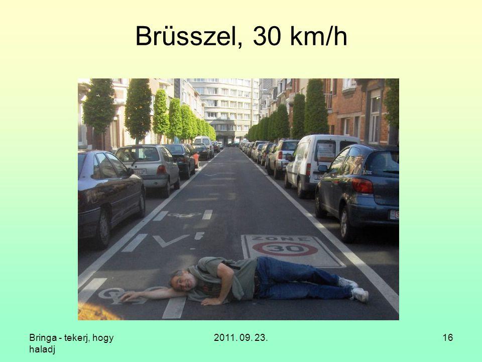Bringa - tekerj, hogy haladj 2011. 09. 23.16 Brüsszel, 30 km/h