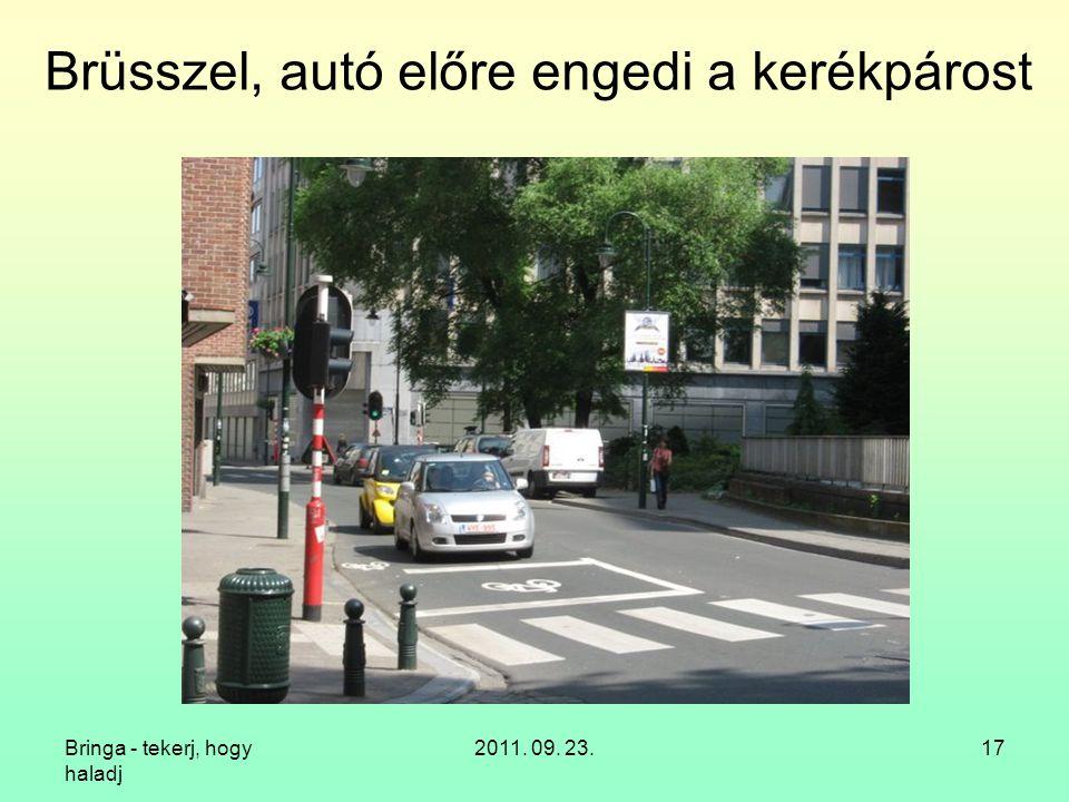 Bringa - tekerj, hogy haladj 2011. 09. 23.17 Brüsszel, autó előre engedi a kerékpárost