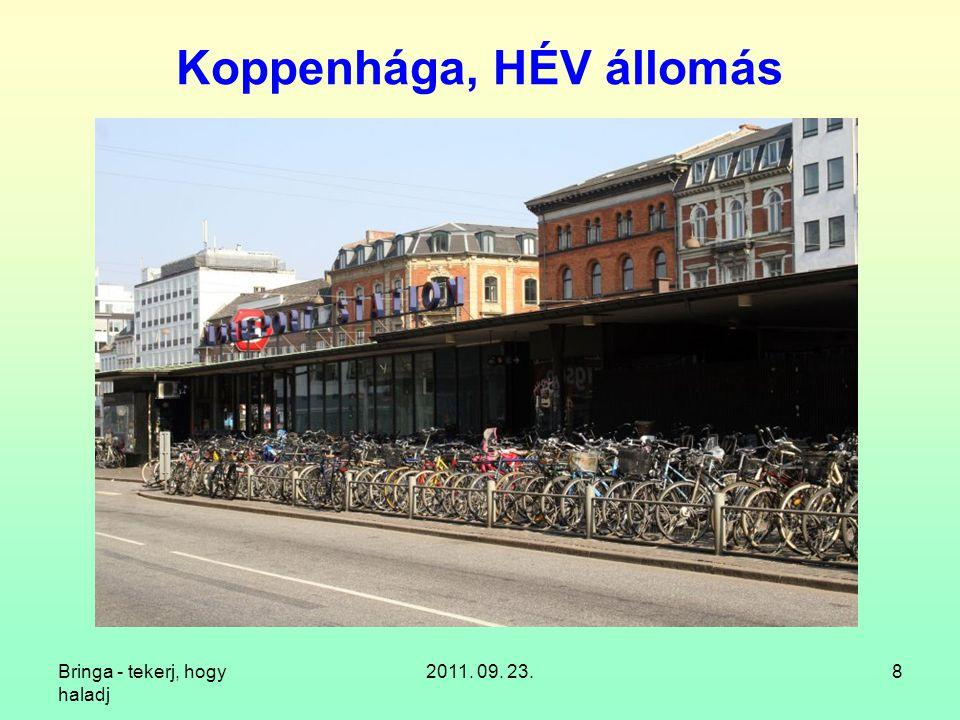 """Bringa - tekerj, hogy haladj 2011. 09. 23.9 Koppenhága, """"autós csúcsforgalom"""
