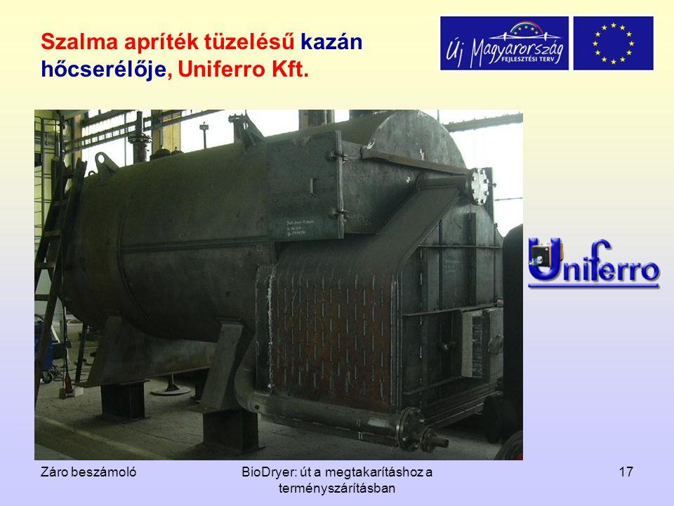 Záro beszámolóBioDryer: út a megtakarításhoz a terményszárításban 17 Szalma apríték tüzelésű kazán hőcserélője, Uniferro Kft.