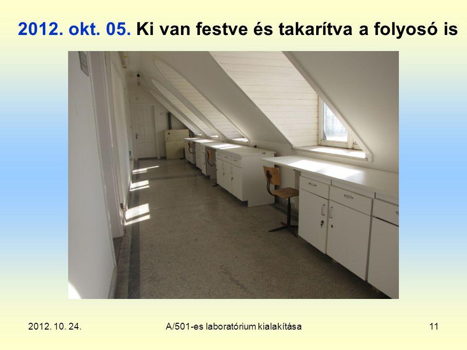 2012. 10. 24.A/501-es laboratórium kialakítása11 2012.