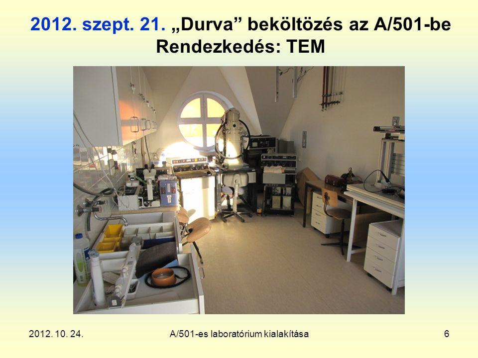 2012. 10. 24.A/501-es laboratórium kialakítása6 2012.