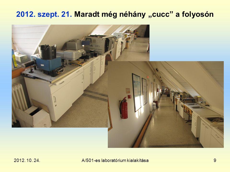 2012. 10. 24.A/501-es laboratórium kialakítása9 2012.
