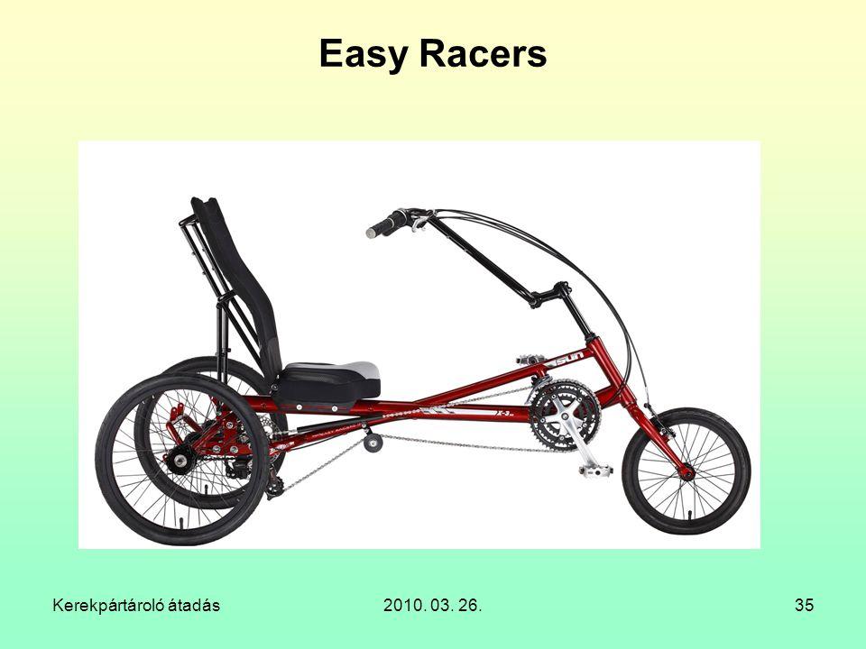 Kerekpártároló átadás2010. 03. 26.35 Easy Racers
