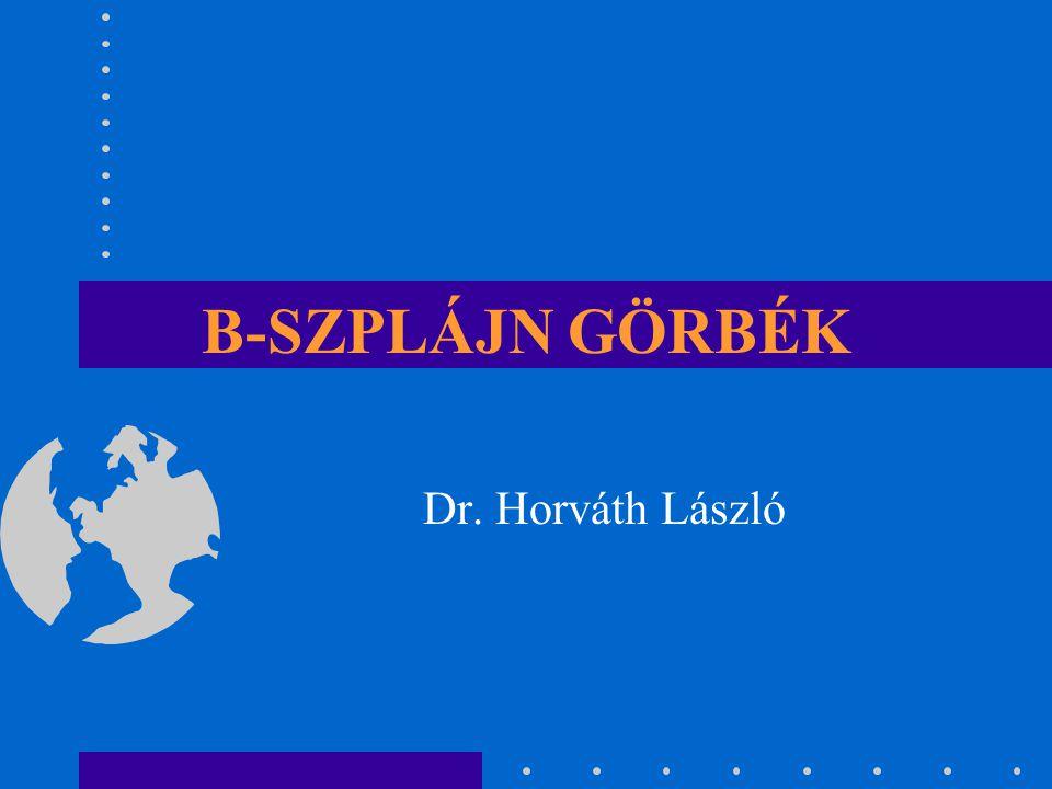 B-SZPLÁJN GÖRBÉK Dr. Horváth László