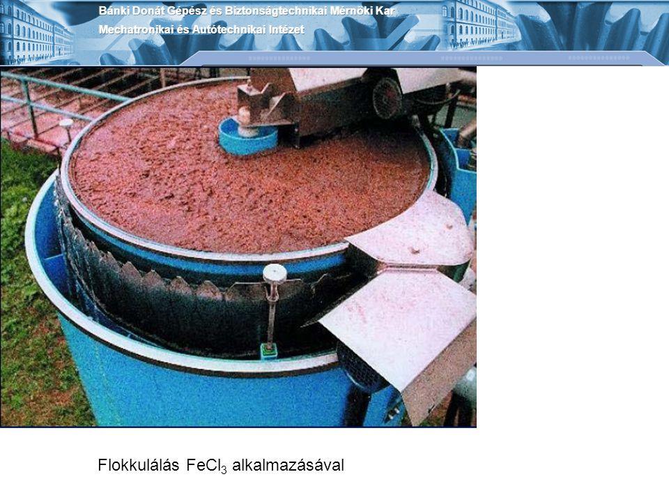 Flokkulálás FeCl 3 alkalmazásával