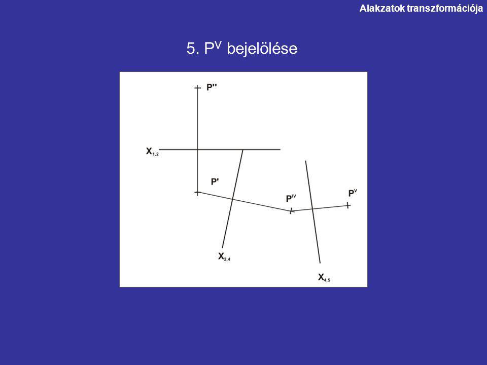 5. P V bejelölése