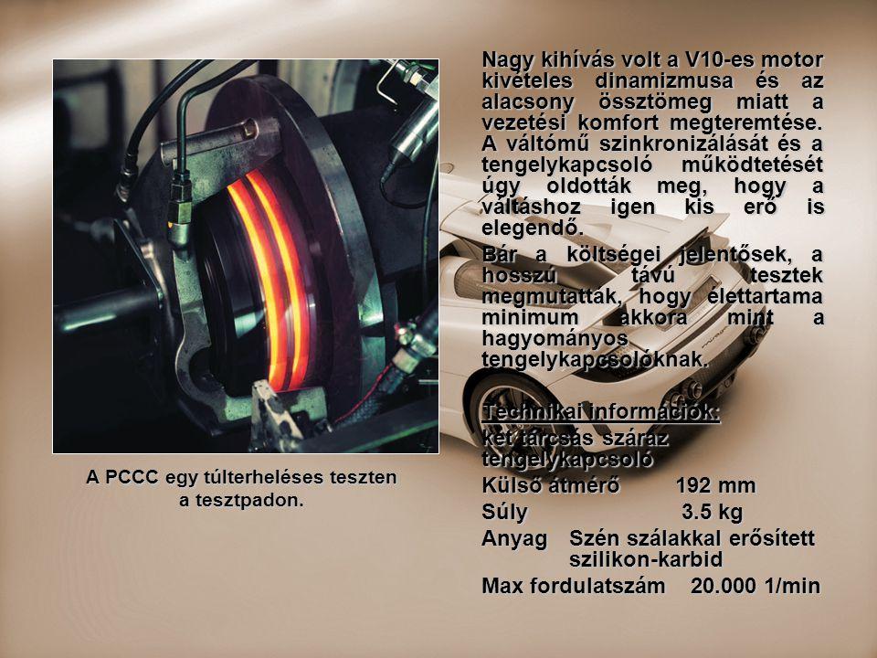 Nagy kihívás volt a V10-es motor kivételes dinamizmusa és az alacsony össztömeg miatt a vezetési komfort megteremtése. A váltómű szinkronizálását és a