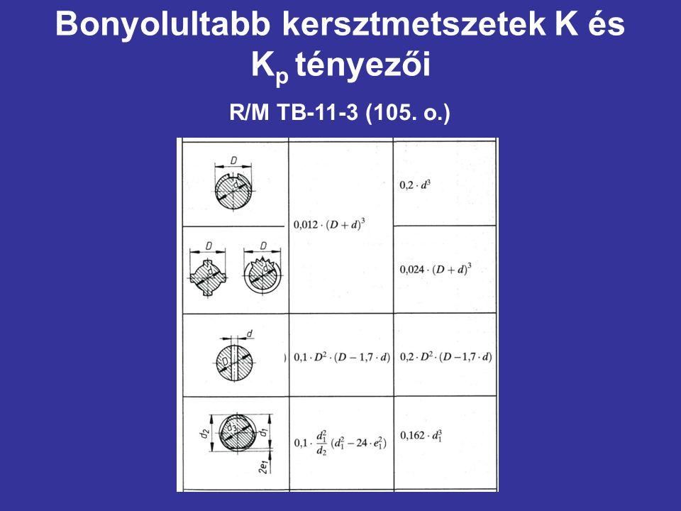 Bonyolultabb kersztmetszetek K és K p tényezői R/M TB-11-3 (105. o.)