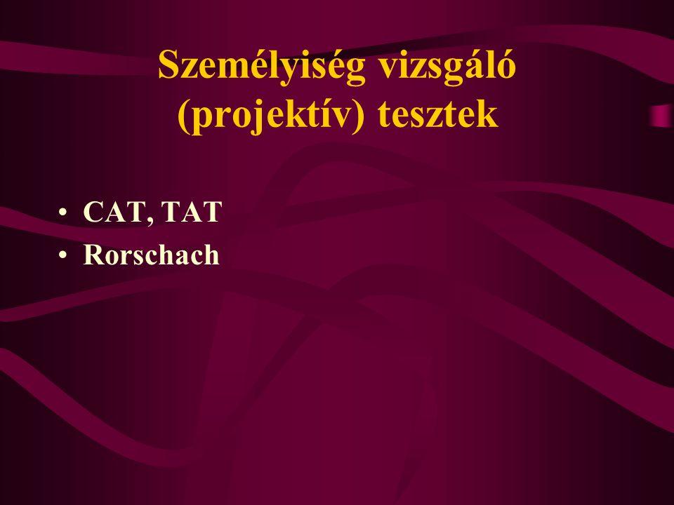 Személyiség vizsgáló (projektív) tesztek CAT, TAT Rorschach