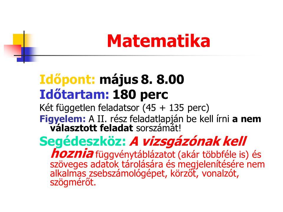 Matematika Időpont: május 8.