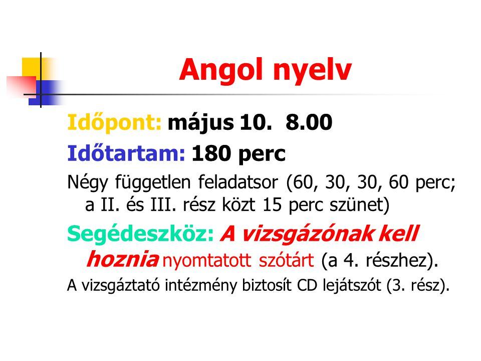Angol nyelv Időpont: május 10.
