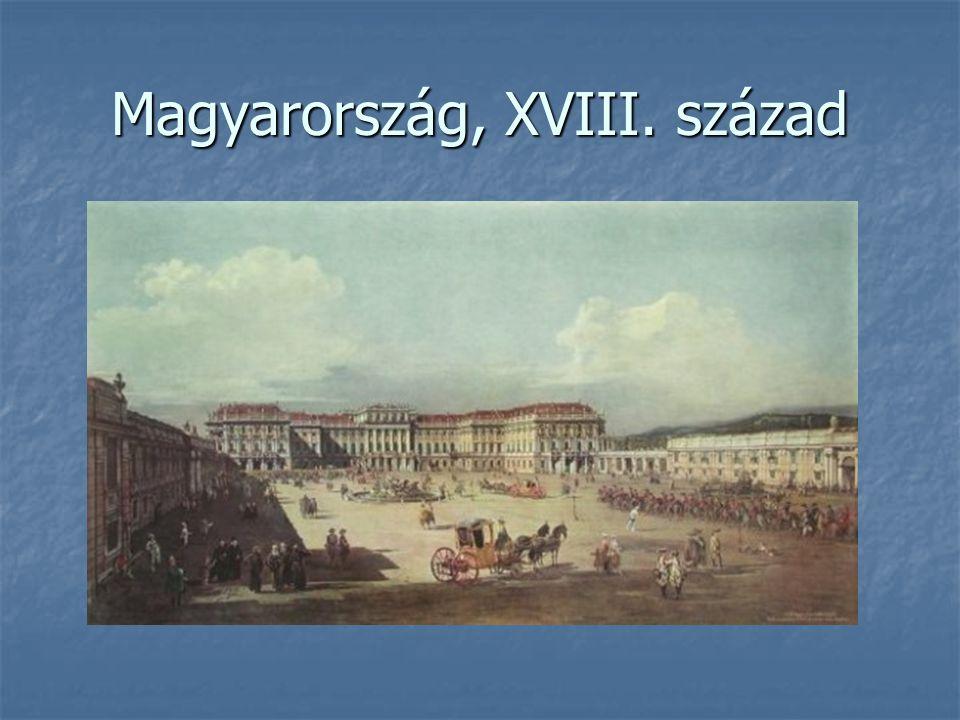 Magyarország, XVIII. század