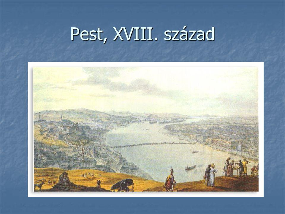 Pest, XVIII. század