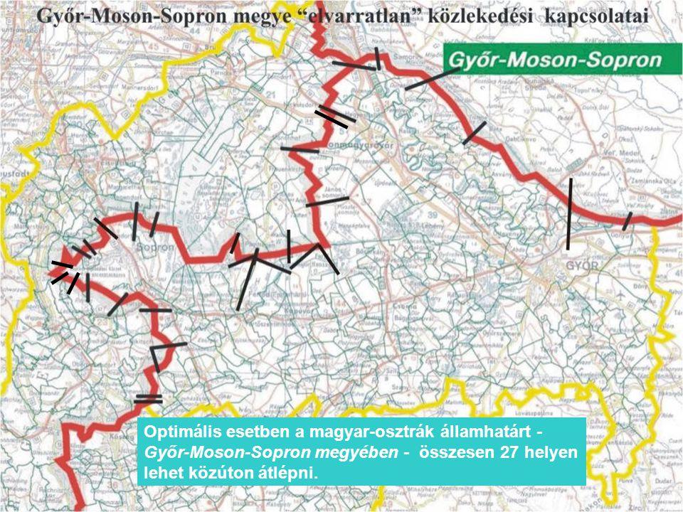Optimális esetben a magyar-osztrák államhatárt - Győr-Moson-Sopron megyében - összesen 27 helyen lehet közúton átlépni.