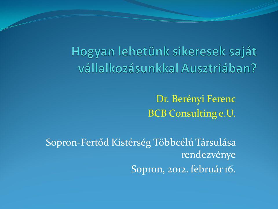 Dr.Berényi Ferenc BCB Consulting e.U. 1190 Wien Sieveringer Staße 105.